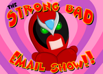 """There's nobody dumber than Homestar Runner on The Strong Bad Email Show!"""