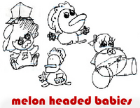 melon headed babies