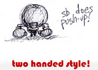 two handed style!