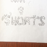 The S is for Shorts. Er, dragon.