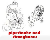 pipestache and strongbones