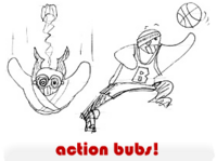action bubs!