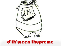 d'th'ween thupreme